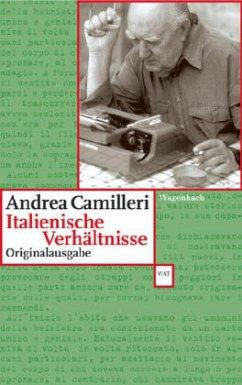 Italienische Verhältnisse - Camilleri, Andrea