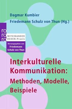 Interkulturelle Kommunikation: Methoden, Modell...