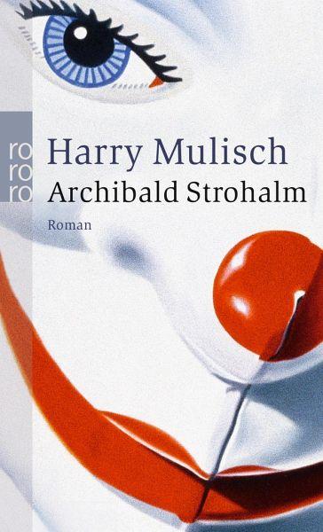 Archibald Strohalm - Mulisch, Harry