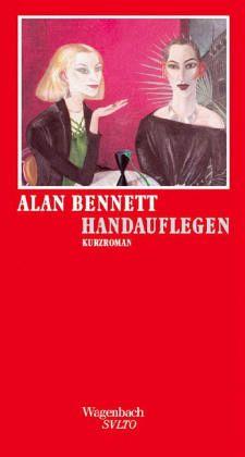Handauflegen - Bennett, Alan