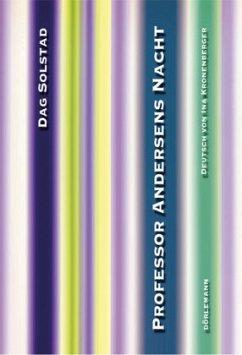Professor Andersens Nacht - Solstad, Dag