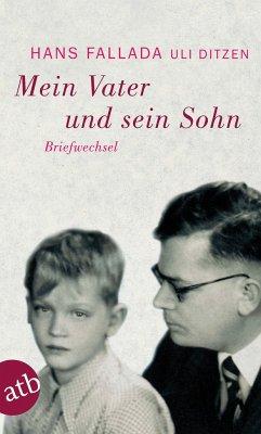 Mein Vater und sein Sohn - Fallada, Hans;Ditzen, Ulrich