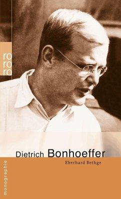 Dietrich Bonhoeffer - Bethge, Eberhard