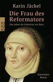 Die Frau des Reformators