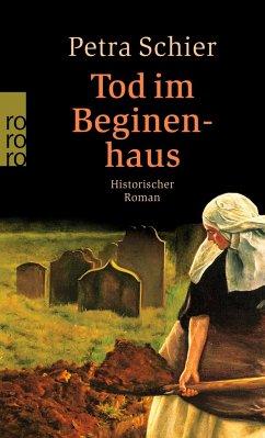 Tod im Beginenhaus - Schier, Petra