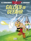 Gallien in Gefahr / Asterix Bd.33