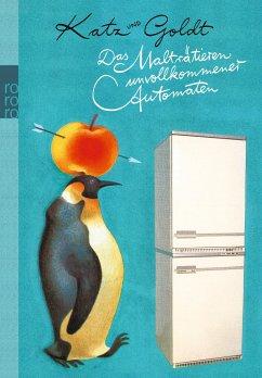Das Malträtieren unvollkommener Automaten - Katz, Stephan; Goldt, Max
