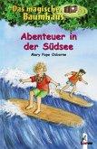 Abenteuer in der Südsee / Das magische Baumhaus Bd.26