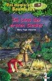 Im Land der ersten Siedler / Das magische Baumhaus Bd.25