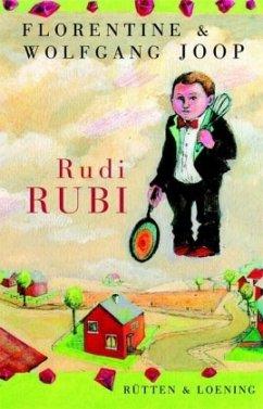 Rudi Rubi - Joop, Wolfgang; Joop, Florentine