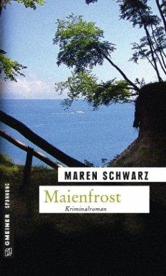 Maienfrost - Schwarz, Maren