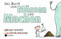 Das Buch vom Müssen und Machen - Nicola Davies