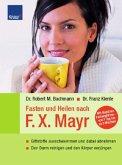 Fasten und Heilen nach F. X. Mayr