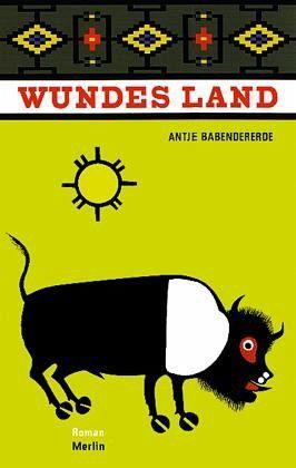 Wundes Land - Babendererde, Antje