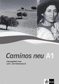 Lösungsheft zum Lehr- und Arbeitsbuch A1 / Caminos neu Tl.1