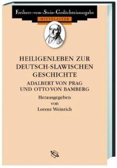 Heiligenleben zur deutsch-slawischen Geschichte - Weinrich, Lorenz (Hrsg.)
