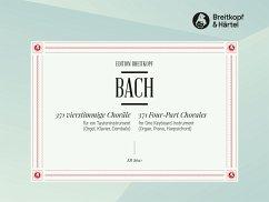 371 vierstimmige Choräle BWV 253-438, Orgel - Bach, Johann Sebastian
