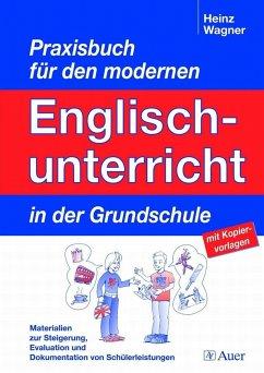 Praxisbuch für dem modernen Englischunterricht ...