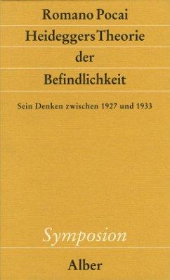 Heideggers Theorie der Befindlichkeit - Pocai, Romano