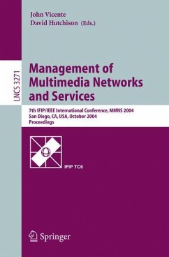 Management of Multimedia Networks and Services - Vicente, John / Hutchison, David (eds.)