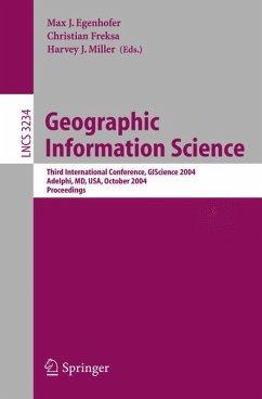 Geographic Information Science - Egenhofer, Max J. / Freksa, Christian / Miller, Harvey J. (eds.)