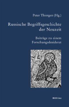 Russische Begriffsgeschichte der Neuzeit