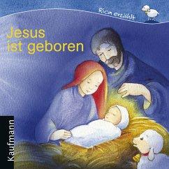 Jesus ist geboren - Tonner, Sebastian