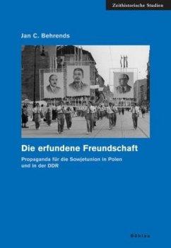 Die erfundene Freundschaft - Behrends, Jan C.