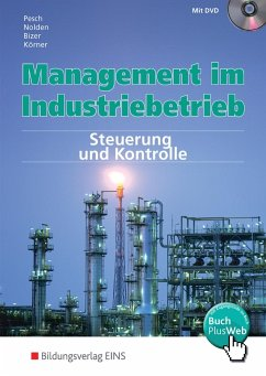 Management im Industriebetrieb 3. Schülerband - Pesch, Holger; Nolden, Rolf-Günther; Bizer, Ernst; Körner, Peter