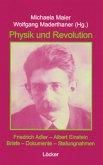 Friedrich Adler - Albert Einstein. Physik und Revolution