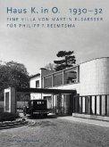 Haus K. in O. 1930-32. Eine Villa von Martin Elsaesser für Philipp F. Reemtsma