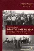 Schul-Zeit 1938 bis 1949