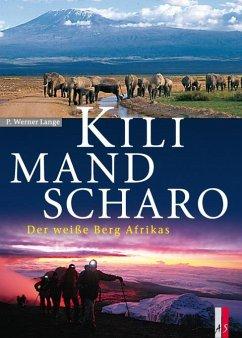 Kilimandscharo - Lange, P. Werner