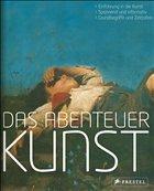 Das Abenteuer Kunst - Kretschmer, Hildegard