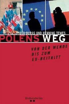 Polens Weg - Buras, Piotr; Tewes, Henning