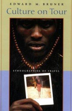Culture on Tour - Bruner, Edward M.