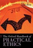 The Oxford Handbook of Practical Ethics