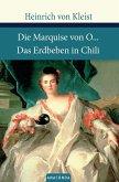Die Marquise von O./Das Erdbeben von Chile