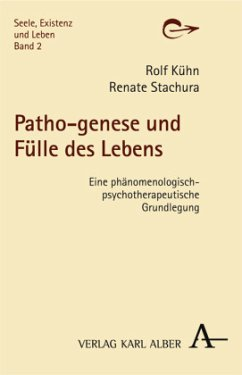 Patho-genese und Fülle des Lebens - Kühn, Rolf; Stachura, Renate