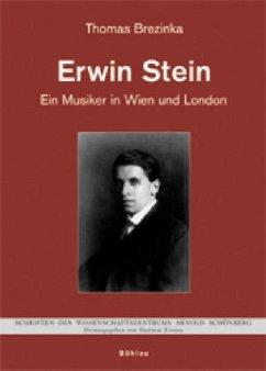 Erwin Stein zwischen Schönberg und Britten - Brezinka, Thomas