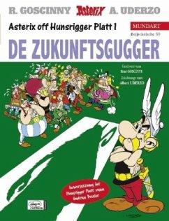 De Zukunftsgugger; Der Seher / Asterix Bd.19 (h...