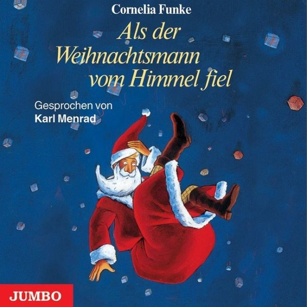 Als der Weihnachtsmann vom Himmel fiel, 3 Audio-CDs - Funke, Cornelia