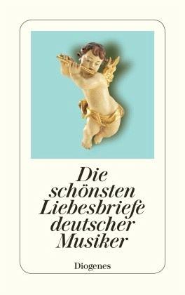 Liebesbriefe deutscher Musiker