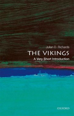The Vikings: A Very Short Introduction - Richards, Julian D. (Department of Archaeology, The University of Yo