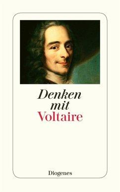 Denken mit Voltaire - Voltaire