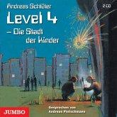 Die Stadt der Kinder / Die Welt von Level 4 Bd.1 (2 Audio-CDs)