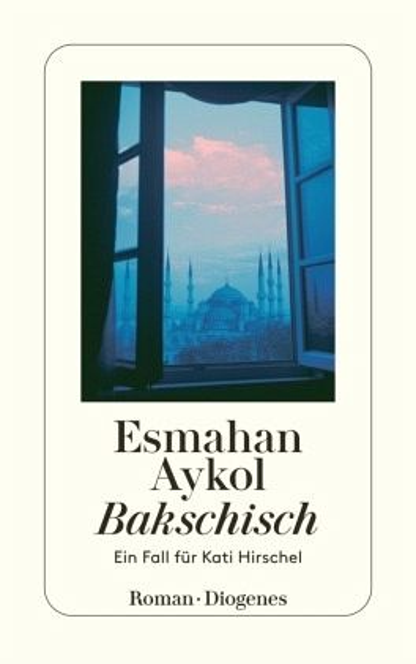 Bakschisch / Kati Hirschel Bd.2