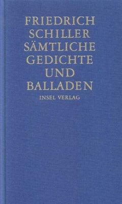 Sämtliche Gedichte und Balladen - Schiller, Friedrich