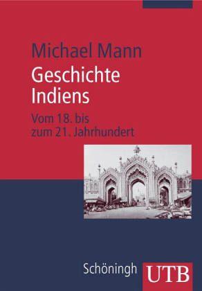 Geschichte Indiens - Mann, Michael