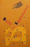 Billys Erdengang / Die Graphischen Bücher Bd.28